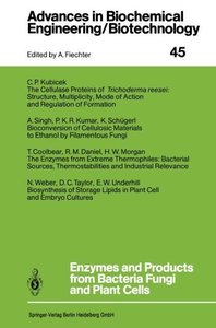 Enzymes and Products from Bacteria Fungi and Plant Cells