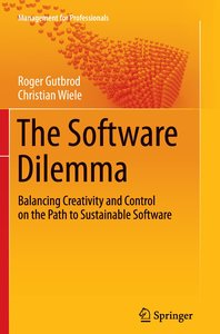 The Software Dilemma