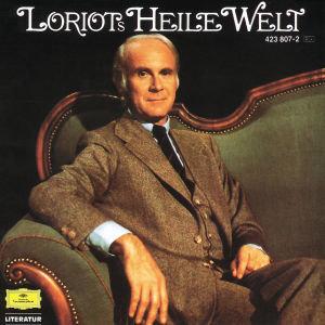 LORIOTS HEILE WELT