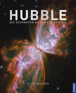HUBBLE. Die schönsten Bilder aus dem All