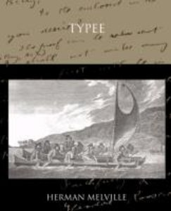 Typee A Romance of the South Sea