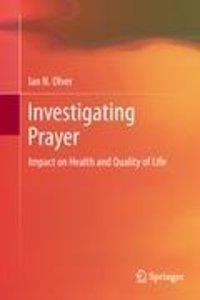 Investigating Prayer