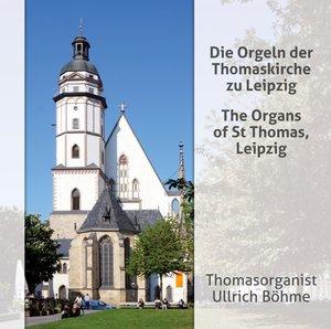 Die Orgeln der Thomaskirche zu Leipzig