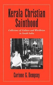 Kerala Christian Sainthood: Collisions of Culture and Worldview