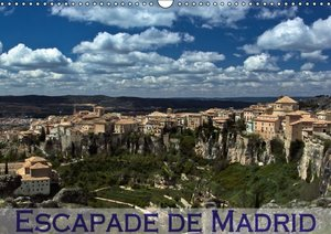 Escapade de Madrid (Calendrier mural 2015 DIN A3 horizontal)