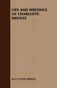Life and Writings of Charlotte Bronte