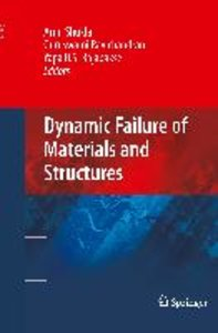 Dynamic Failure of Materials and Structures