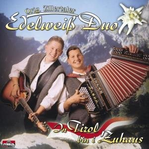 In Tirol bin i Zuhaus