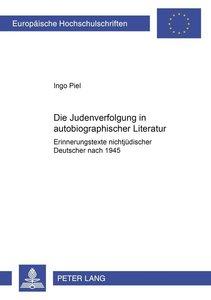Die Judenverfolgung in autobiographischer Literatur