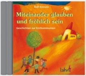 Miteinander glauben und fröhlich sein. CD