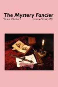 The Mystery Fancier (Vol. 5 No. 1) January/February 1981
