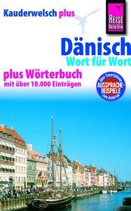 Reise Know-How Kauderwelsch Dänisch - Wort für Wort plus Wörterb