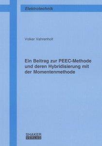 Ein Beitrag zur PEEC-Methode und deren Hybridisierung mit der Mo