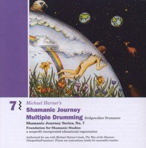 Shamanic Journey Multiple Drumming 7