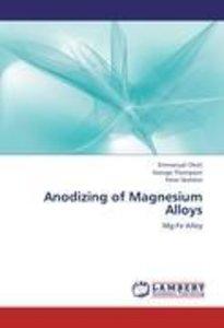 Anodizing of Magnesium Alloys
