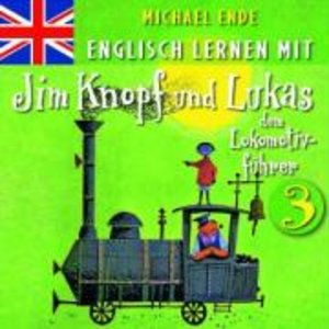 3: Englisch Lernen Mit Jim Knopf Und Lukas Dem Lok