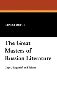 The Great Masters of Russian Literature