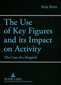 The Use of Key Figures and its Impact on Activity