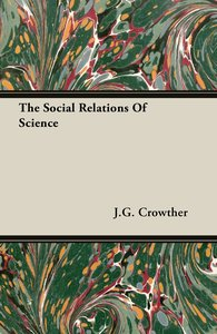 The Social Relations of Science
