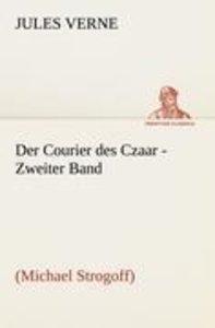 Der Courier des Czaar - Zweiter Band