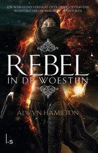Rebel in de woestijn / druk 1