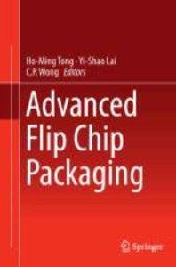 Advanced Flip Chip Packaging