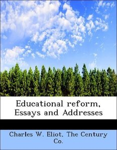Educational reform, Essays and Addresses