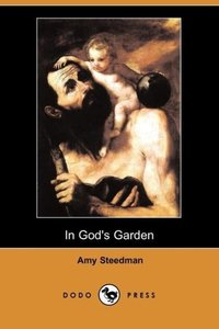 In God's Garden (Dodo Press)