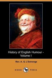 History of English Humour - Volume I (Dodo Press)