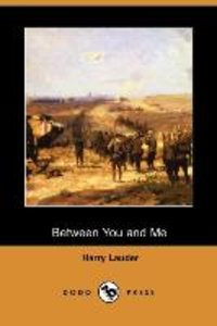 Between You and Me (Dodo Press)