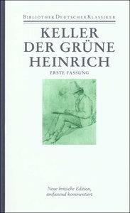 Sämtliche Werke Band 2. Der grüne Heinrich (1. Fassung)