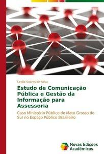 Estudo de Comunicação Pública e Gestão da Informação para Assess