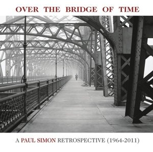 Over the Bridge of Time: A Paul Simon Retrospectiv