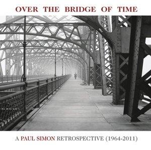 Over the Bridge of Time: A Paul Simon Retrospectiv