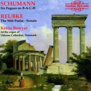 Schumann/Reubke Organ Works