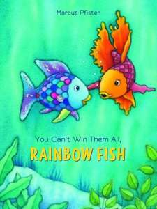 You Can\'t Win Them All Rainbow Fish