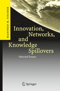 Innovation, Networks, and Knowledge Spillovers