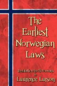 The Earliest Norwegian Laws