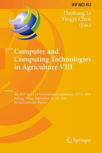 Computer and Computing Technologies in Agriculture VIII