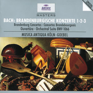 Brandenburgische Konzerte 1-3/Orchestersuite 1