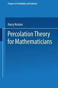 Percolation Theory for Mathematicians