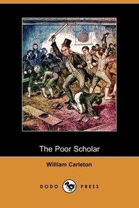 The Poor Scholar (Dodo Press)
