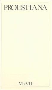 Proustiana VI/VII