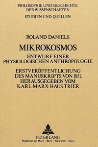 Roland Daniels: Mikrokosmos