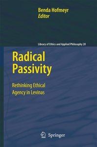 Radical Passivity