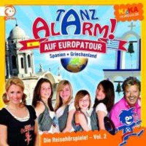 KI.KA Tanzalarm in Europa - Die Reisehörspiele 2 - Spanien & Gri