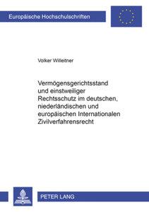Vermögensgerichtsstand und einstweiliger Rechtsschutz im deutsch