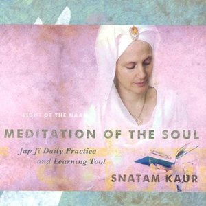 Meditation of the Soul: Jap Ji Daily Practice & Learning Tool