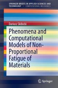 Phenomena and Computational Models of Non-Proportional Fatigue o