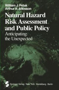 Natural Hazard Risk Assessment and Public Policy